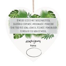 Drewniana tabliczka w kształcie serca TO WIELKIE SZCZĘŚCIE MIEĆ TAKIEGO NAUCZYCIELA...