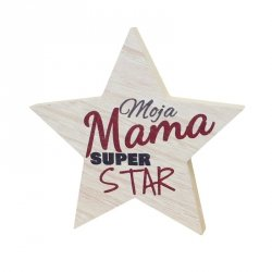 Drewniana tabliczka gwiazda Moja Mama Super Star