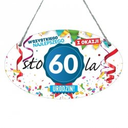 Drewniana tabliczka w kształcie owalu druk UV z napisem Wszystkiego najlepszego z okazji 60 lat