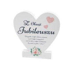 Drewniana tabliczka serce z podstawką  Z okazji jubileuszu