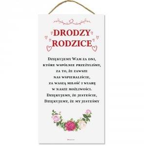 Drewniana tabliczka prostokąt wzbogacona lakierem UV z napisem Drodzy Rodzice...