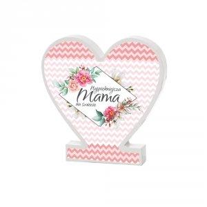 Drewniana tabliczka serce z podstawką wzbogacona lakierem UV  Najpiękniejsza Mama na świecie paski