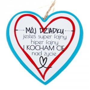 Drewniana tabliczka w kształcie serca z napisem Mój Dziadku jesteś super fajny...
