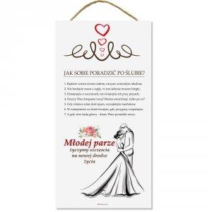 Drewniana tabliczka prostokąt wzbogacona lakierem UV z napisem Jak sobie radzić po ślubie