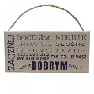 Drewniana tabliczka prostokąt z napisem Zacznij doceniać siebie...
