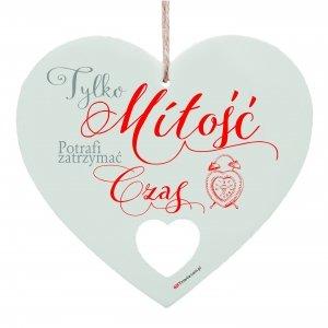 Drewniana tabliczka w kształcie serca Tylko miłość...