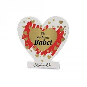 Drewniana tabliczka serce z podstawką wzbogacona lakierem UV z napisem Dla Kochanej Babci